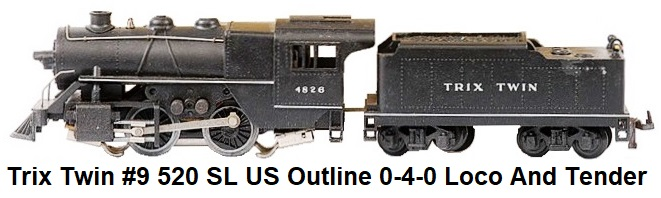 Trix Twin #9 520 SL US Outline 0-4-0 Loco And Tender