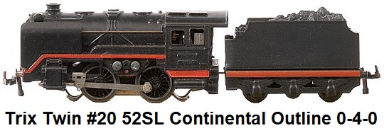 Trix Twin #20 52SL Continental Outline 0-4-0