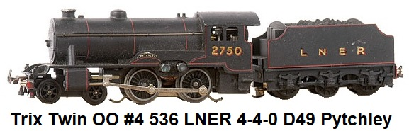 Trix Twin OO #4 536 LNER black 4-4-0 D49 Pytchley #2750