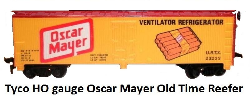 Tyco Oscar Mayer Old Time Reefer in HO gauge