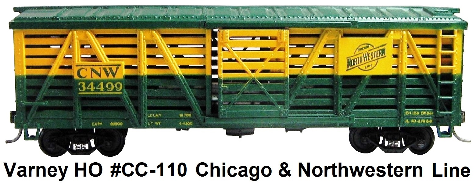 Varney HO scale Chicago & Northwestern Railroad 40' Stock Car