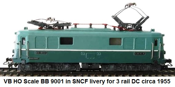 VB HO Scale BB 9001 in SNCF livery for 3 rail DC circa 1955
