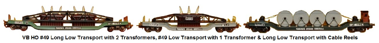 VB HO scale Bogie Freight Wagons circa 1960 incudes #49 Long Low Transport with 2 Transformers, #49 Low Transport with 1 Transformer and Long Low Transport with Cable Reels