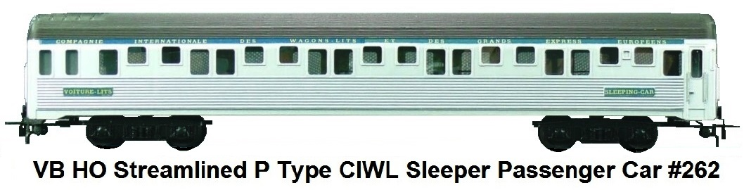 VB HO Scale Streamlined P Type CIWL Sleeping Car #262