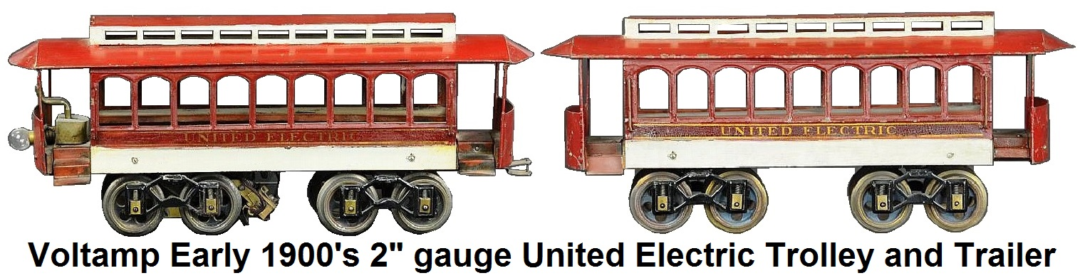 Voltamp Early 1900's 2 inch gauge United Electric Trolley and Trailer