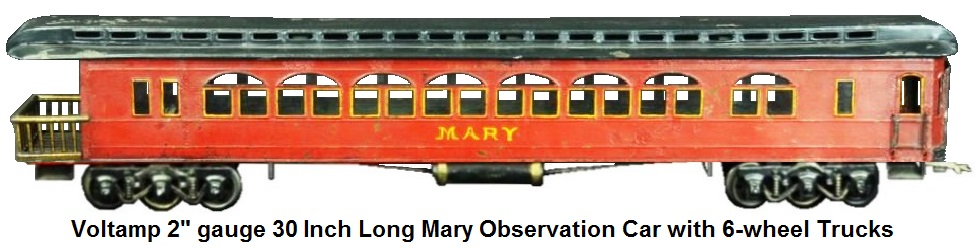 A Voltamp rare Mary 30 inch long Observation car in 2 inch gauge