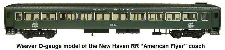 Weaver 'O' gauge NH RR American Flyer coach