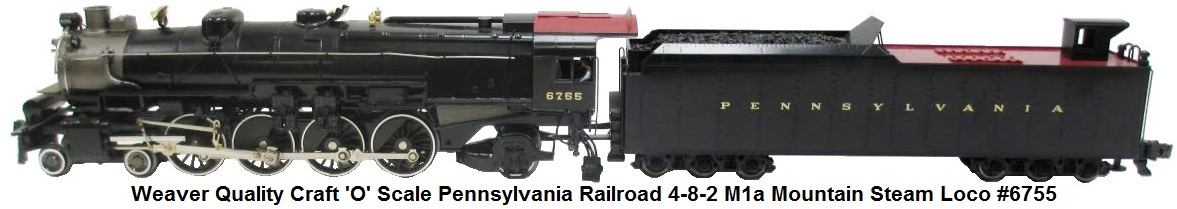 Weaver #6755 Pensylvania Railroad 4-8-2 M1a Mountain Steam Loco & tender