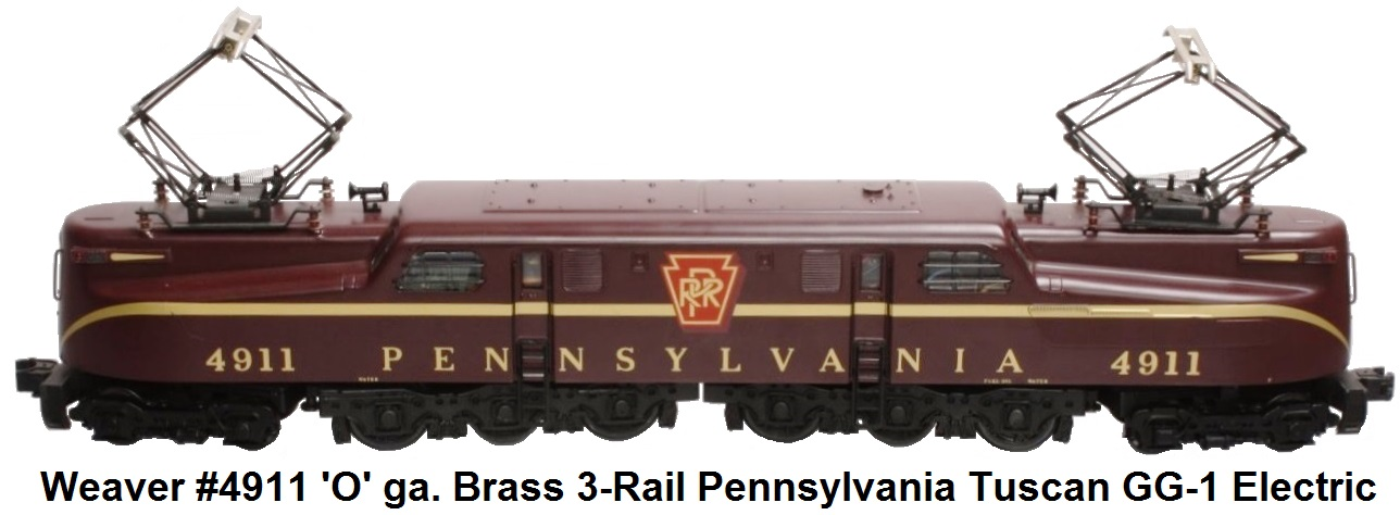 Weaver Pennsylvania GG-1 Electric - 'O' gauge brass #4911 3-rail Tuscan Red