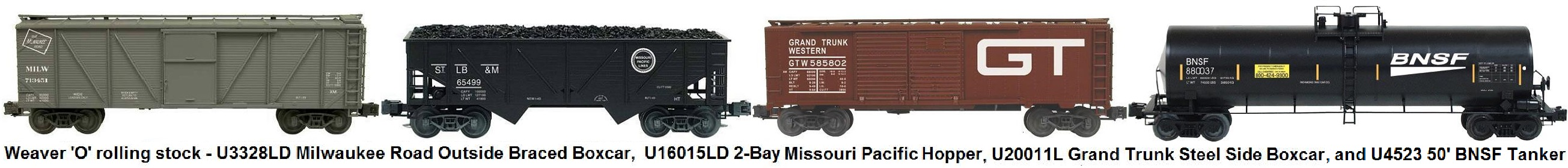 Weaver 'O' gauge Milwaukee Road U3328LD Outside Braced Boxcar, Missouri Pacific U16015LD 2-Bay Composite Hopper, Grand Trunk Western U20011L Steel Side Double Door Boxcar and BNSF U4523 50 foot tank car