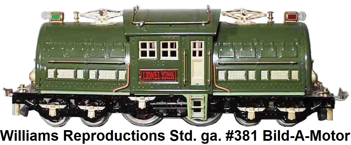 Williams Standard gauge reproduction Lionel 381E Loco, Bild-A-Motor