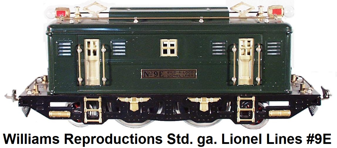 Williams Standard gauge reproduction Lionel 9E Bild-A-Loco